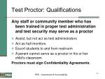 test proctor qualifications