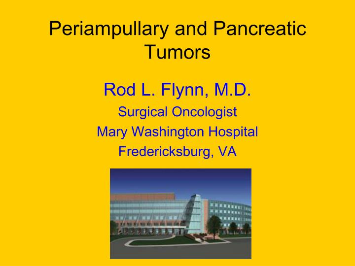 Periampullary and pancreatic tumors l.jpg