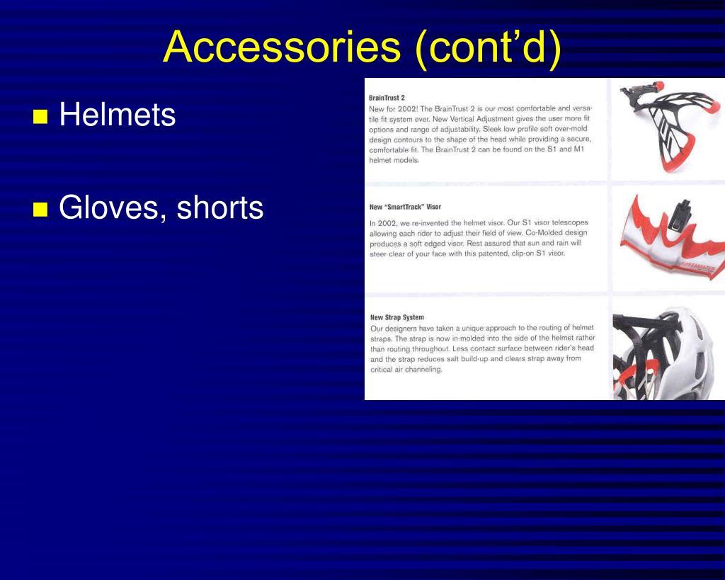 Accessories (cont'd)