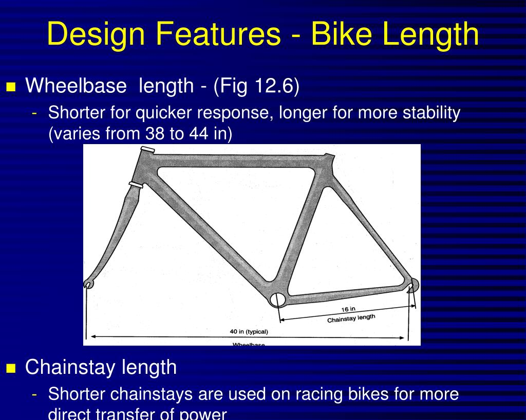 Design Features - Bike Length