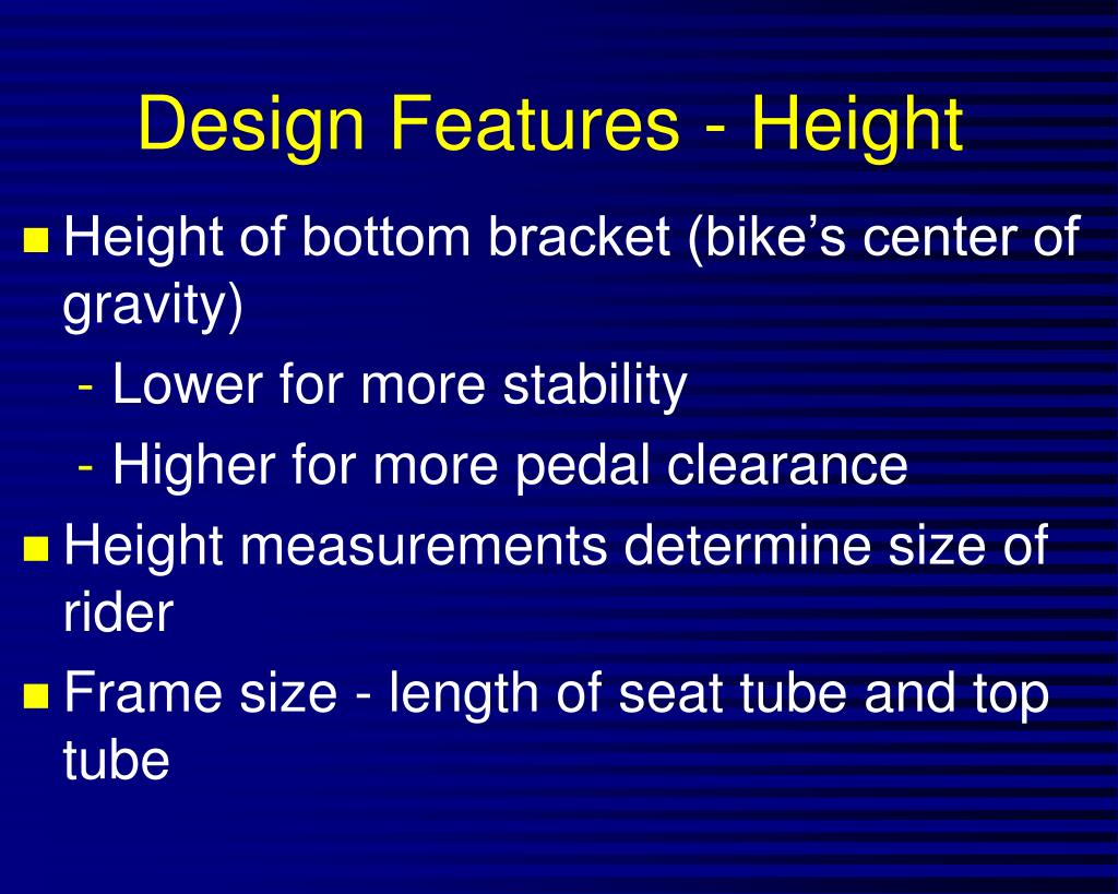 Design Features - Height