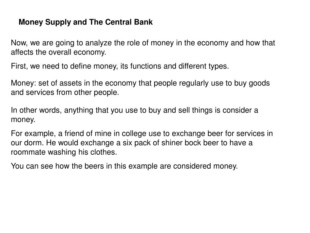 Money Supply and The Central Bank