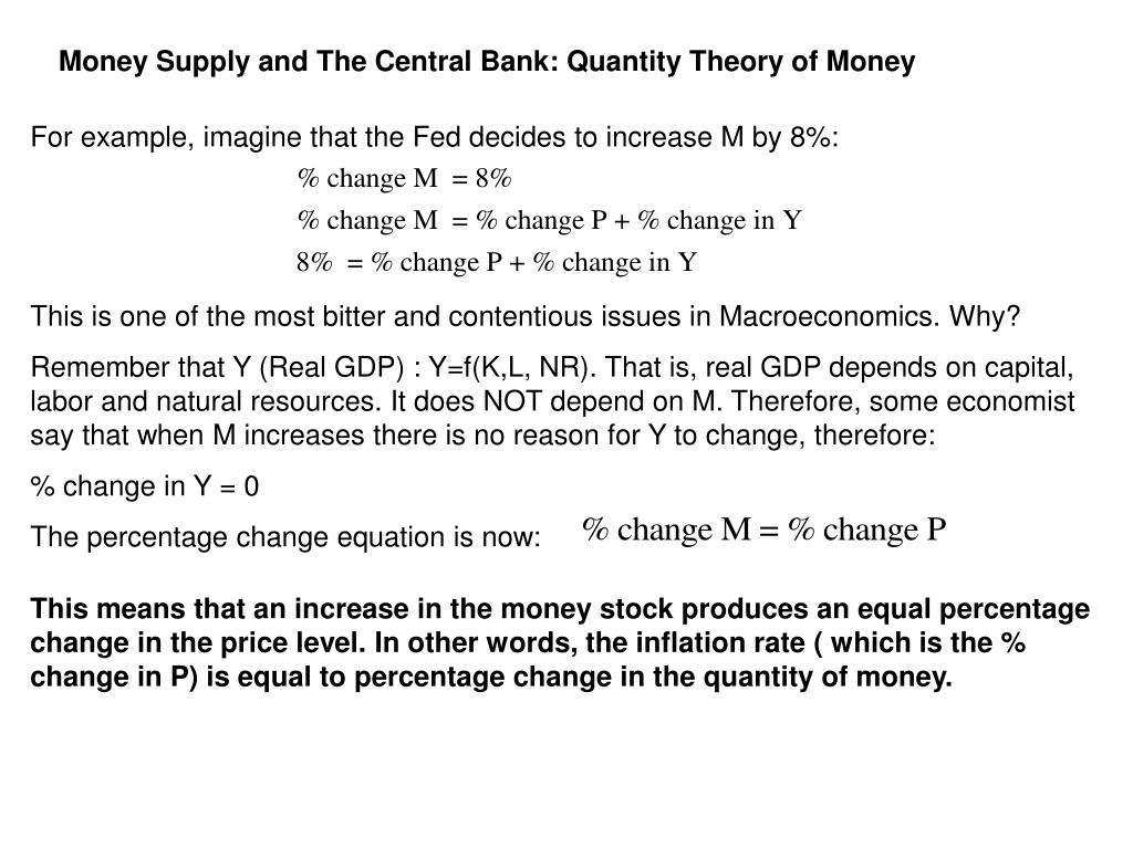 Money Supply and The Central Bank: Quantity Theory of Money