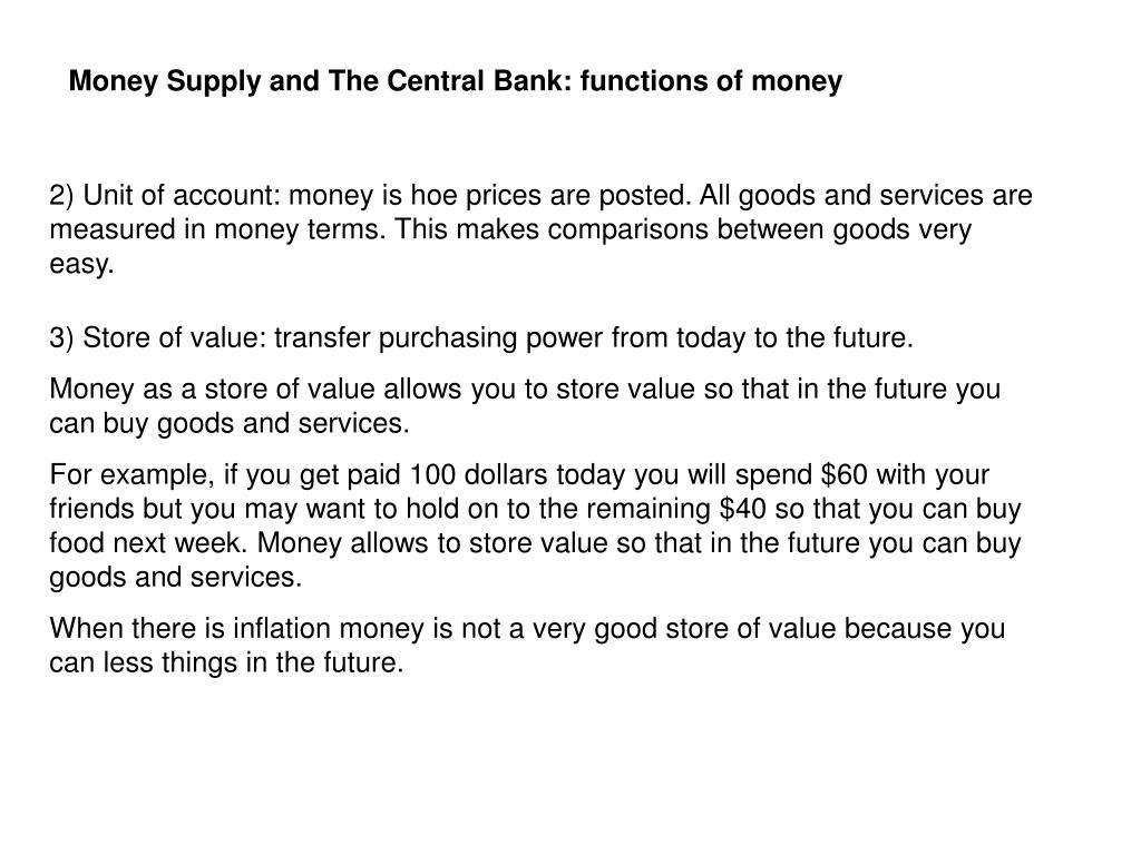 Money Supply and The Central Bank: functions of money