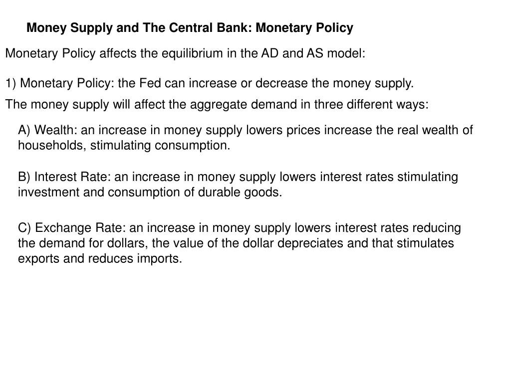 Money Supply and The Central Bank: Monetary Policy