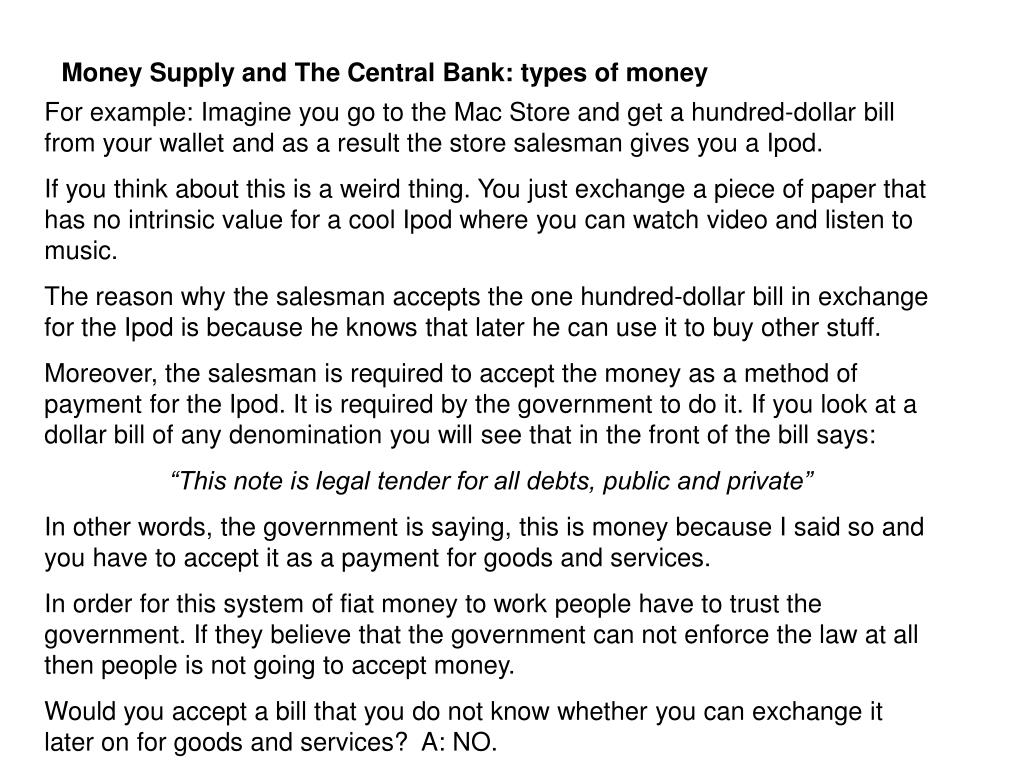 Money Supply and The Central Bank: types of money