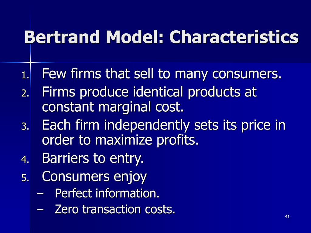 Bertrand Model: Characteristics