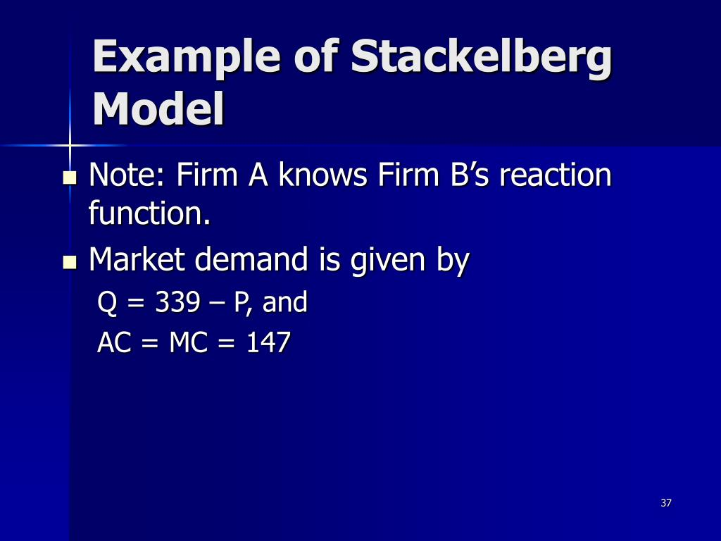 Example of Stackelberg Model