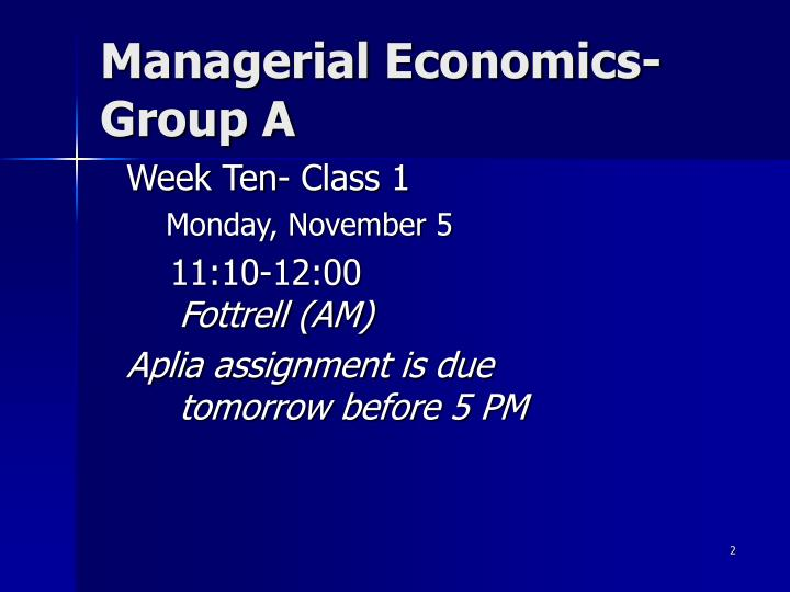 Managerial economics group a