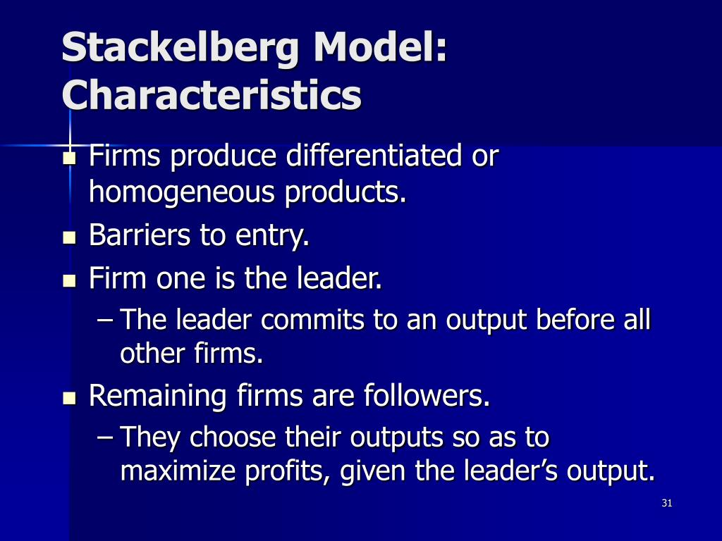 Stackelberg Model: Characteristics