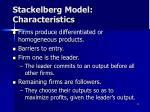 stackelberg model characteristics