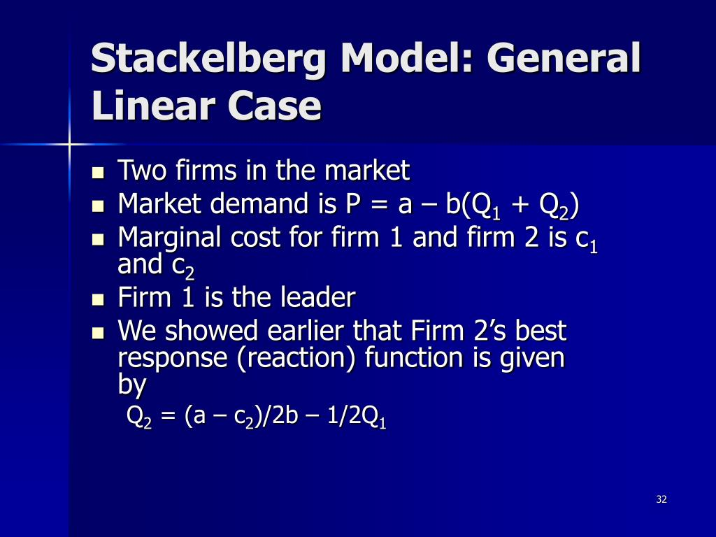Stackelberg Model: General Linear Case