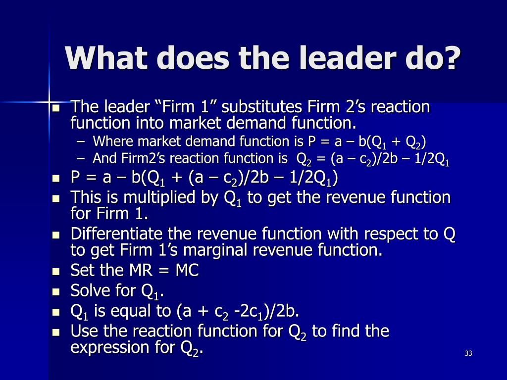 What does the leader do?