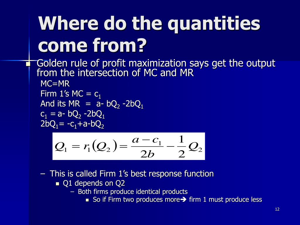 Where do the quantities come from?