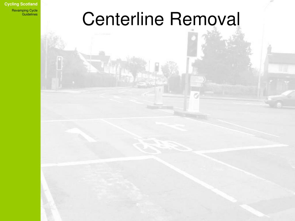 Centerline Removal