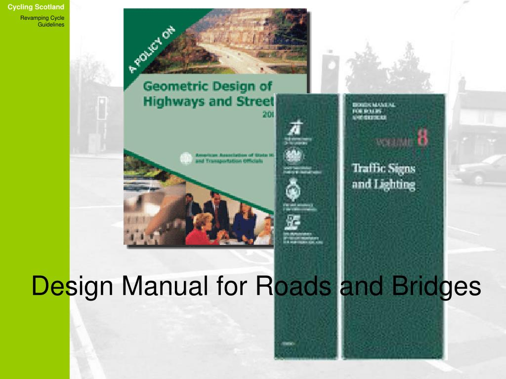Design Manual for Roads and Bridges