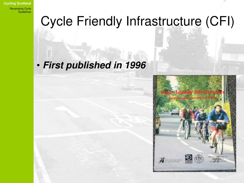 Cycle Friendly Infrastructure (CFI)