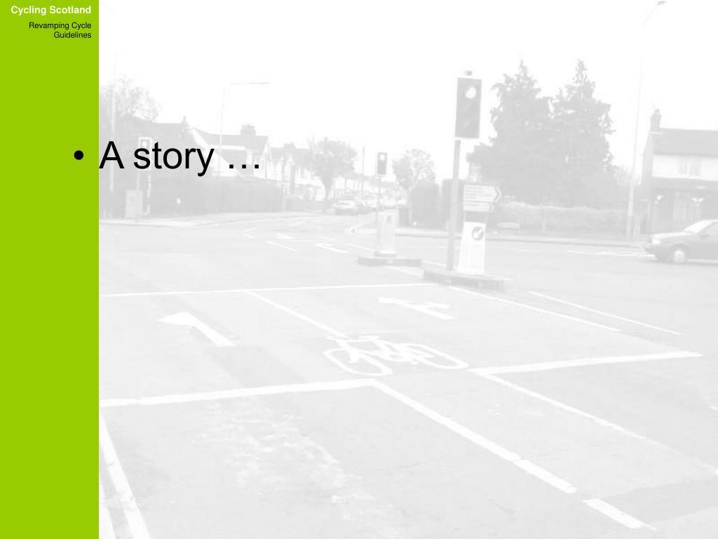 A story …