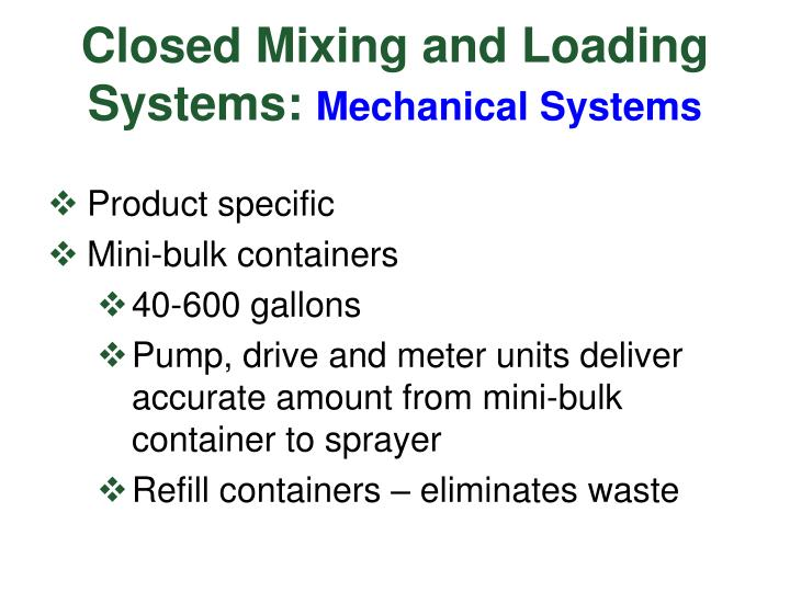 Closed Mixing and Loading Systems:
