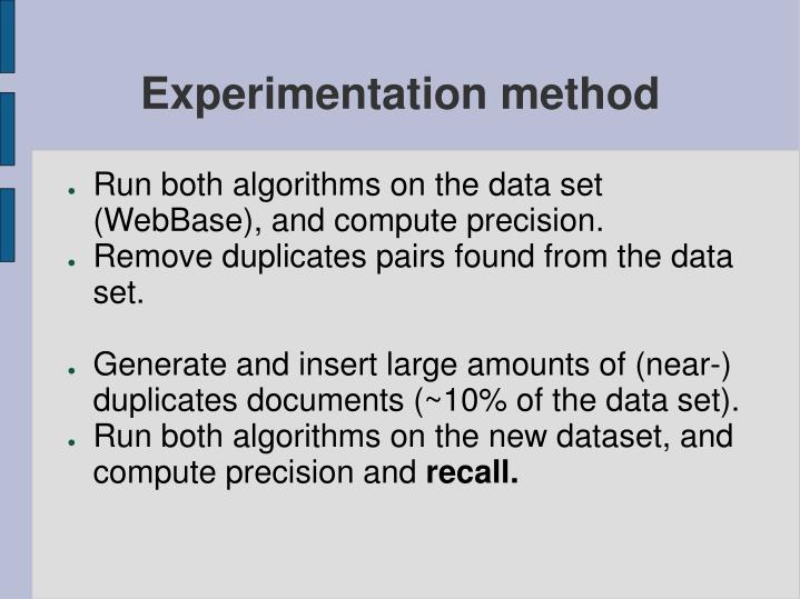 Experimentation method