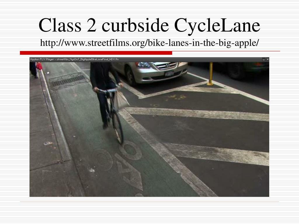 Class 2 curbside CycleLane