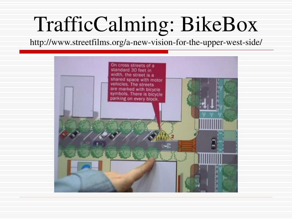 TrafficCalming: BikeBox