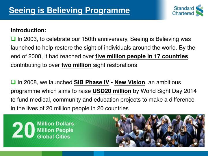 Seeing is Believing Programme