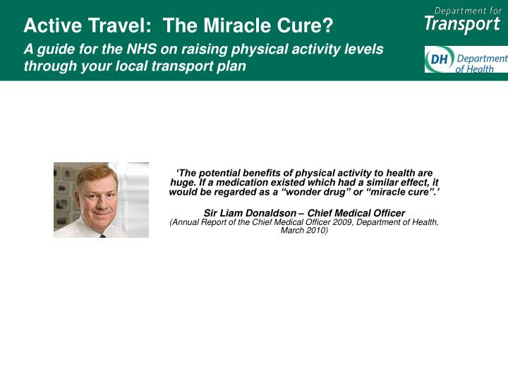 Active Travel:  The Miracle Cure?