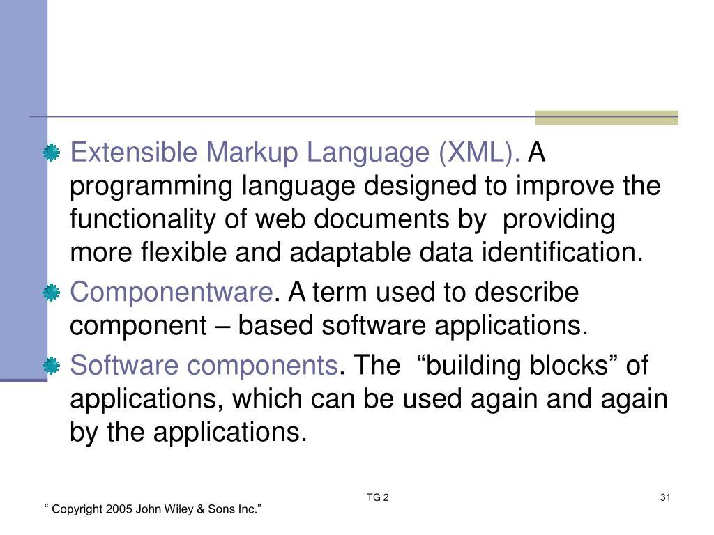 Extensible Markup Language (XML).