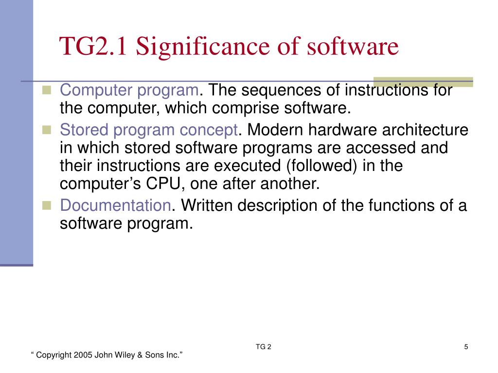 TG2.1 Significance of software