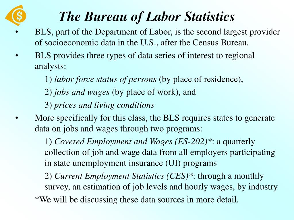 The Bureau of Labor Statistics