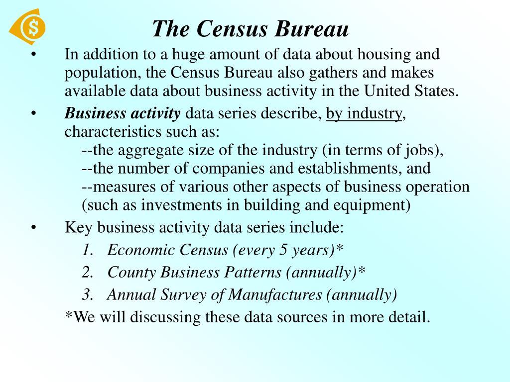 The Census Bureau