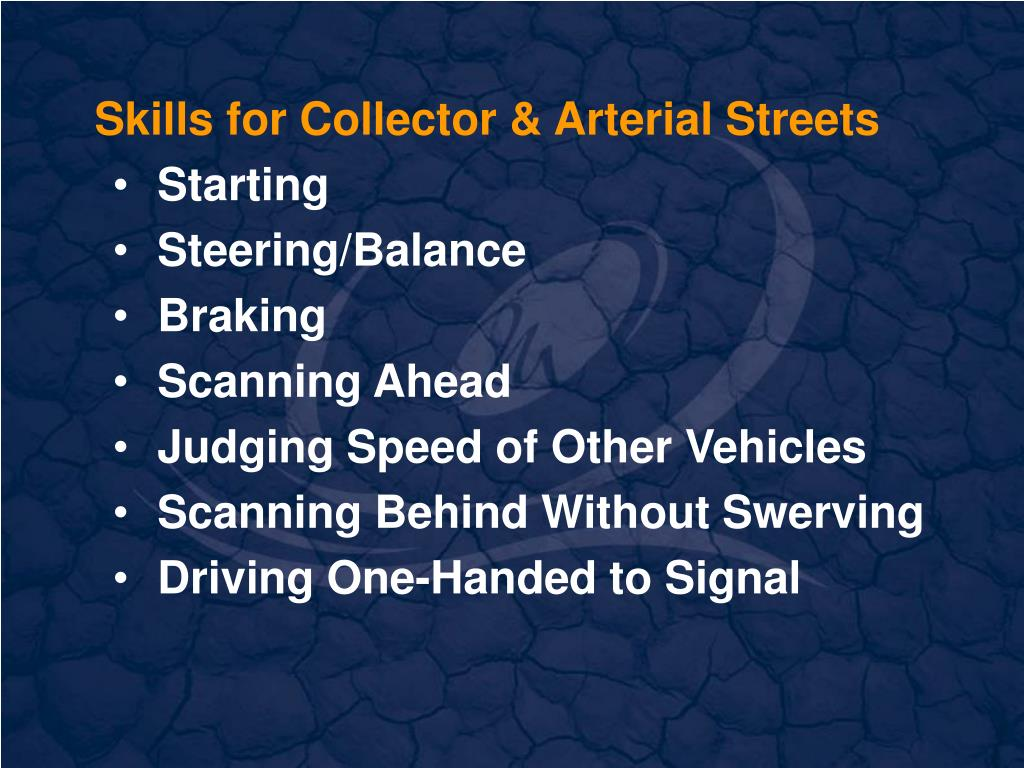 Skills for Collector & Arterial Streets