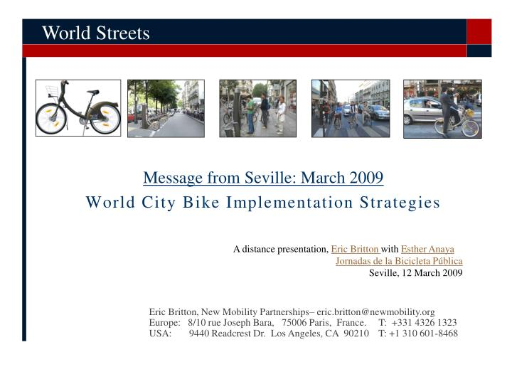 Message from seville march 2009 world city bike implementation strategies