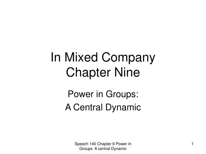 In mixed company chapter nine
