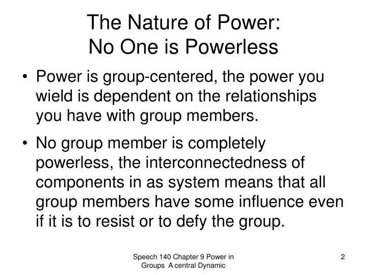 The nature of power no one is powerless