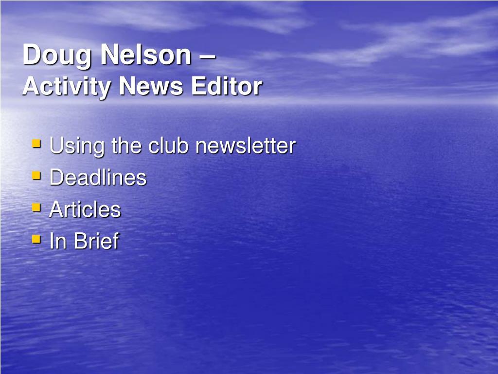 Doug Nelson –