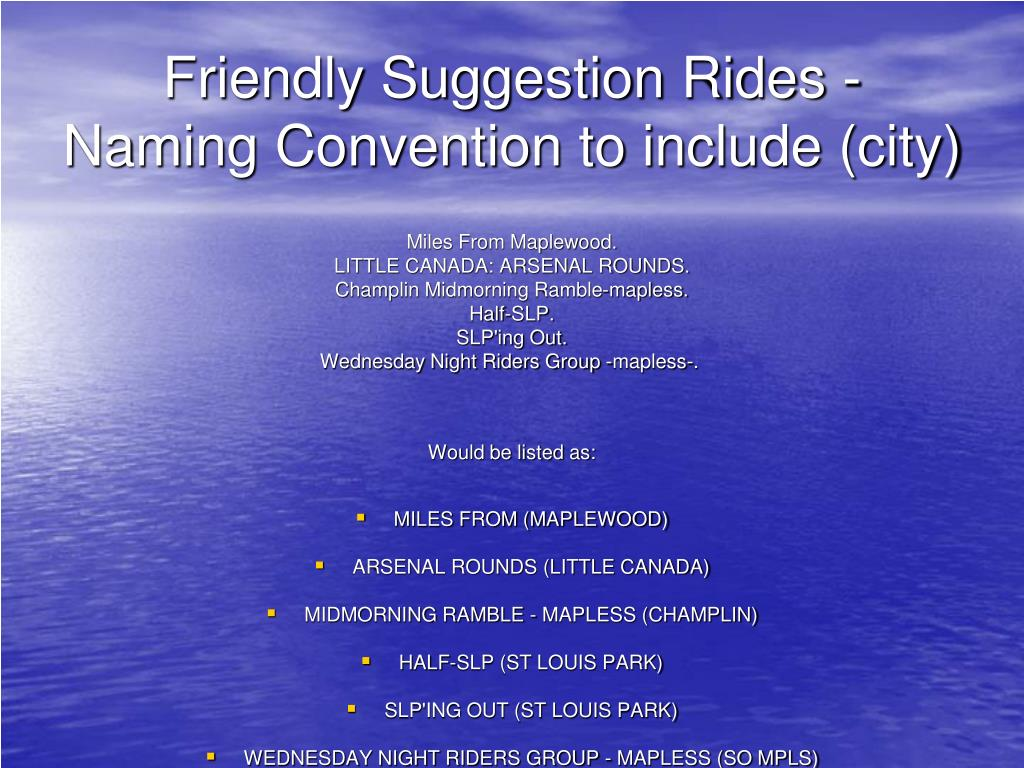 Friendly Suggestion Rides - Naming Convention to include (city)