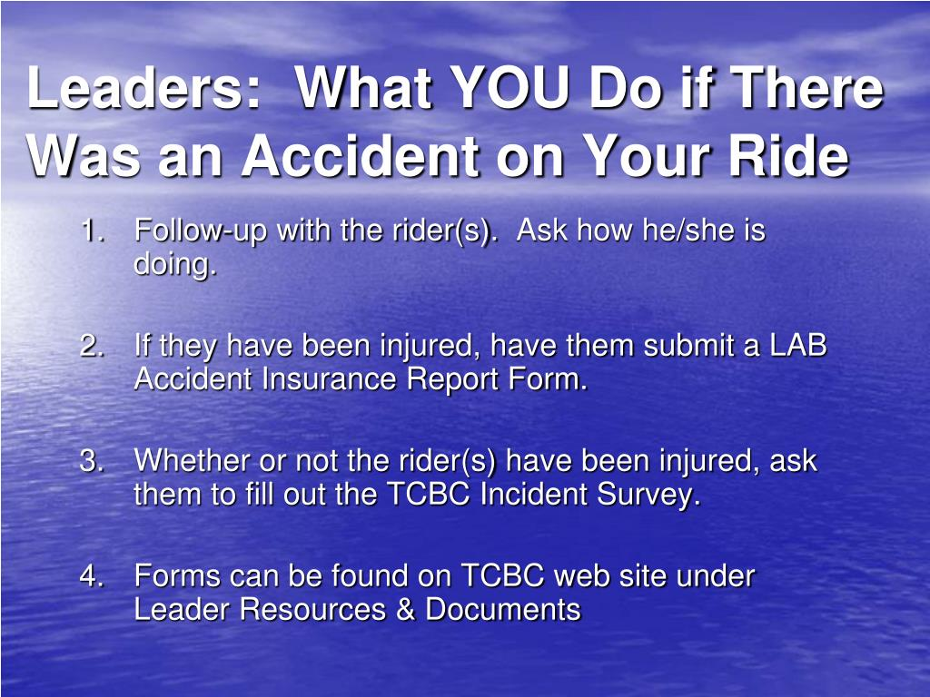 Leaders:  What YOU Do if There Was an Accident on Your Ride