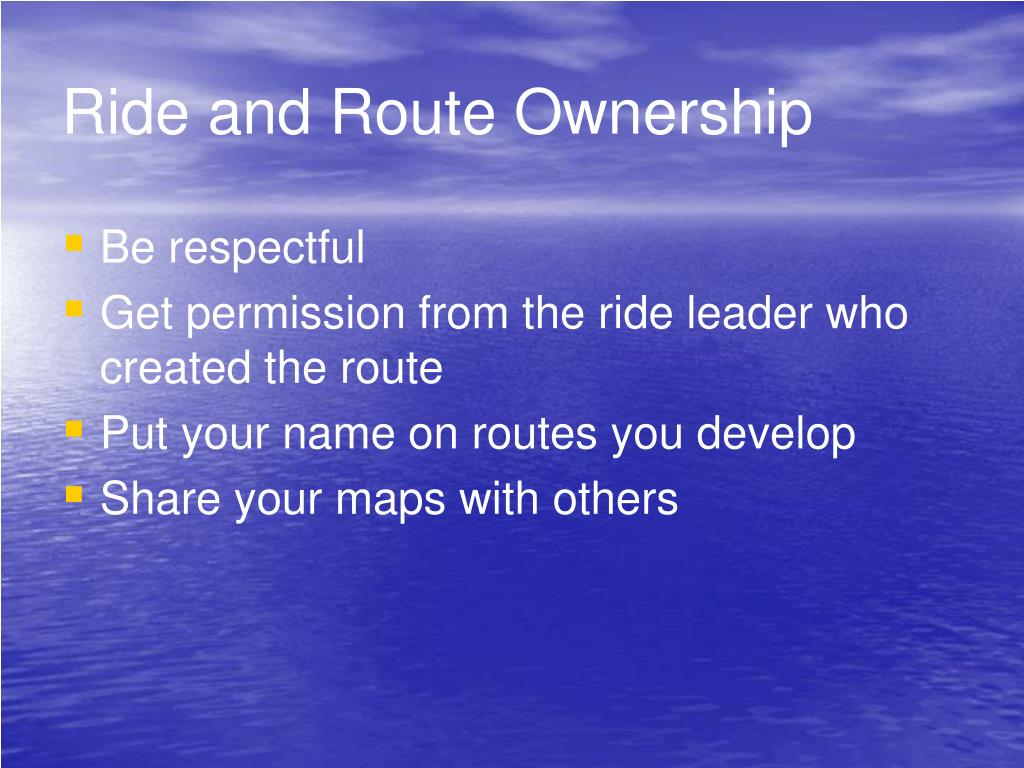 Ride and Route Ownership