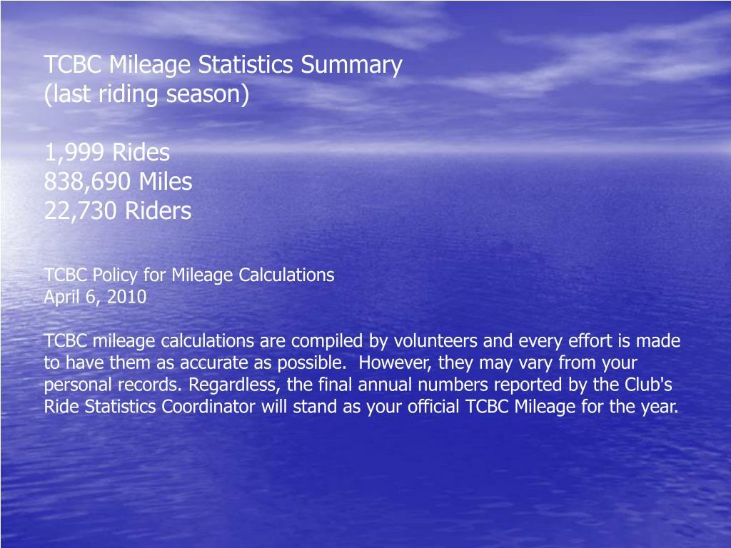TCBC Mileage Statistics Summary