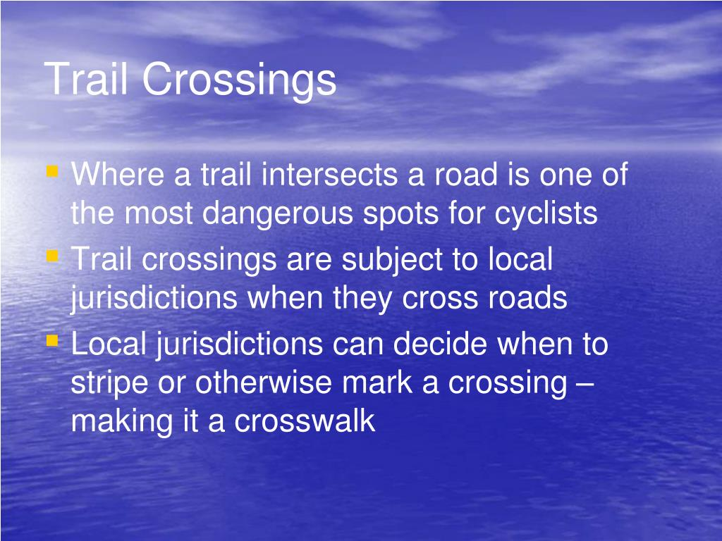 Trail Crossings