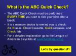 what is the abc quick check