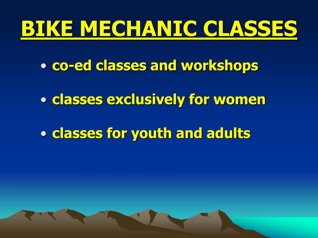 BIKE MECHANIC CLASSES