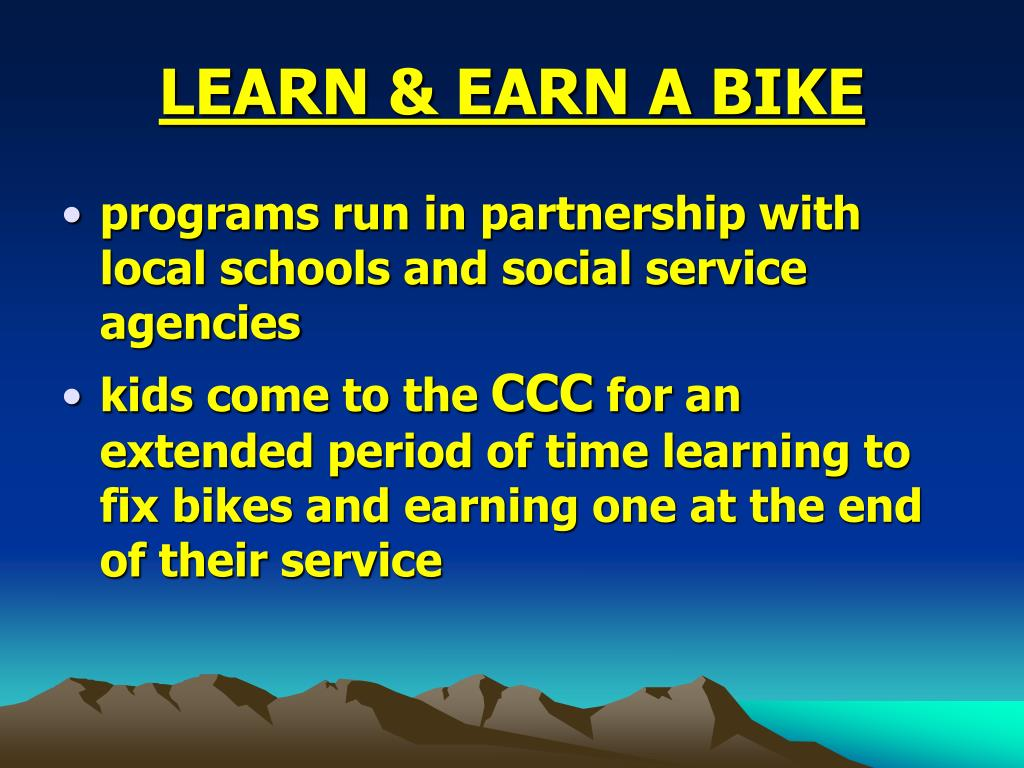LEARN & EARN A BIKE