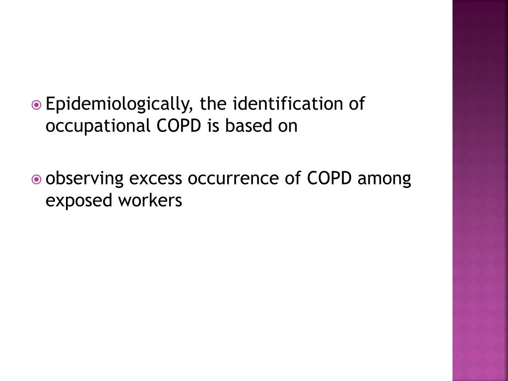 Epidemiologically, the identification of occupational COPD is based on