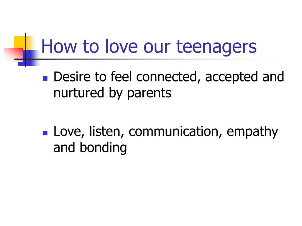How to love our teenagers