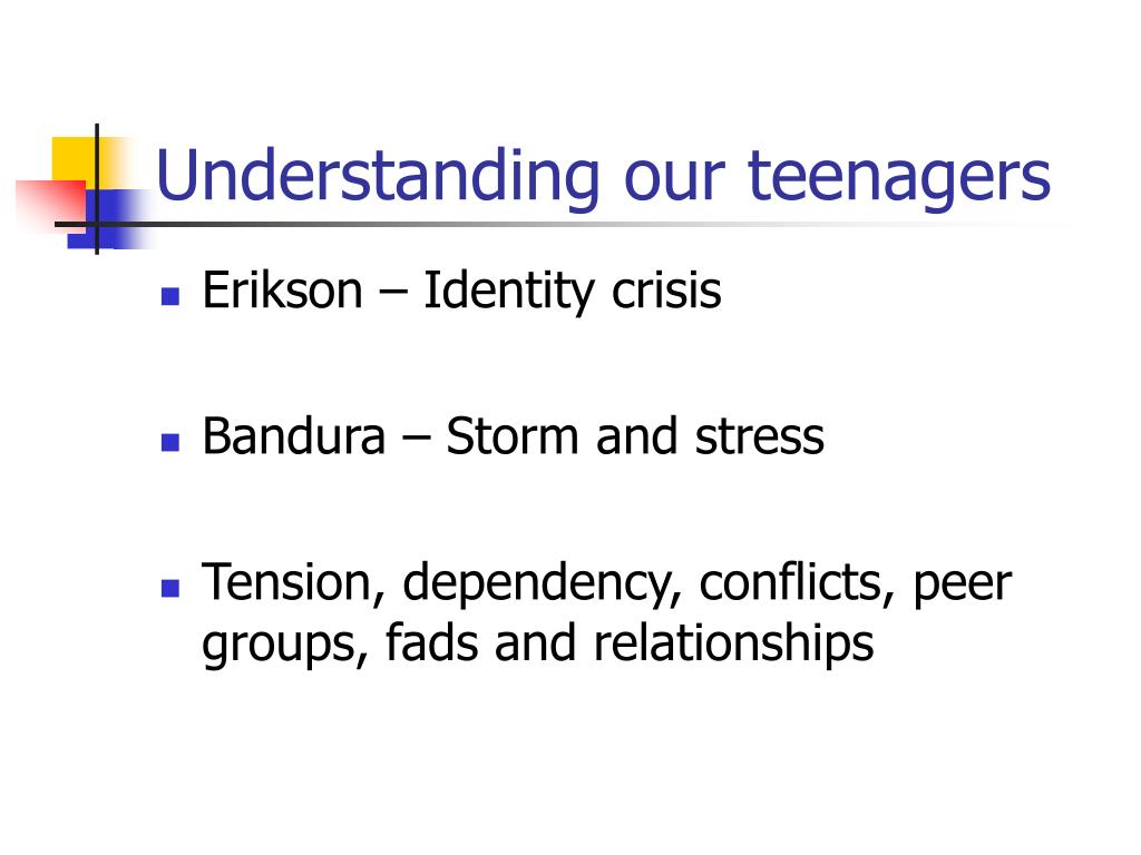 Understanding our teenagers
