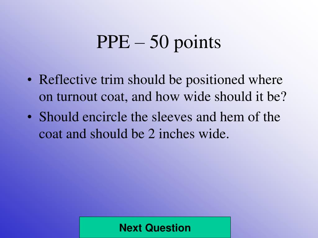 PPE – 50 points