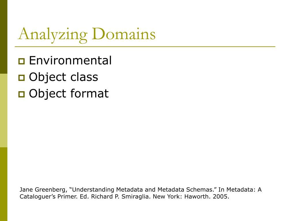 Analyzing Domains